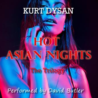 Hot Asian Nights: The Trilogy