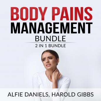 Body Pains Management Bundle: 2 in 1 Bundle, Treat Your Own Back, and Rheumatoid Arthritis