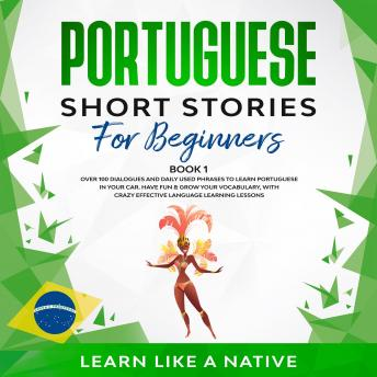 Portuguese Short Stories for Beginners Book 1