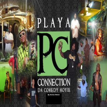 Playa Connection da Comedy Movie