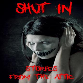 Download Shut In by Stories From The Attic