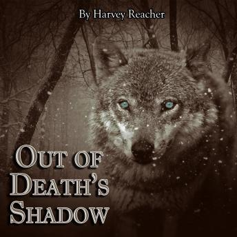 Download Out of Death's Shadow by Harvey Reacher
