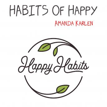 HABITS Of Happy
