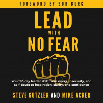 Download Lead With No Fear by Steve Gutzler And Mike Acker