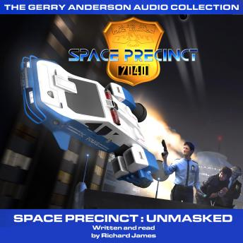 Space Precinct Unmasked