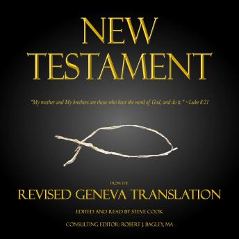 New Testament: From The Revised Geneva Translation