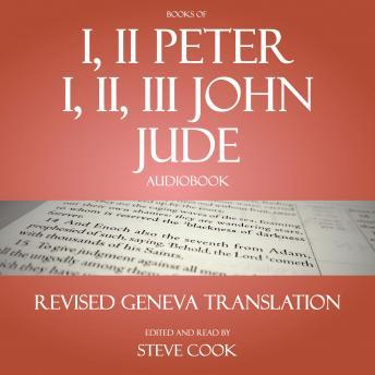 Books of I, II Peter; I, II, III John; Jude Audiobook: From the Revised Geneva Translation