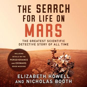 Download Search for Life on Mars: The Greatest Scientific Detective Story of All Time by Nicholas Booth, Elizabeth Howell