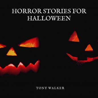 Horror Stories For Halloween