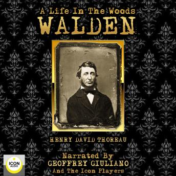 Walden A Life In The Woods