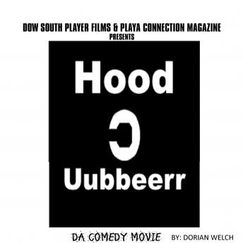 Hood uubberr Da Comedy Movie