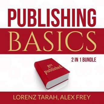 Publishing Basics Bundle: 2 in 1 Bundle, Self-Publishing and Kindle Bestseller Publishing