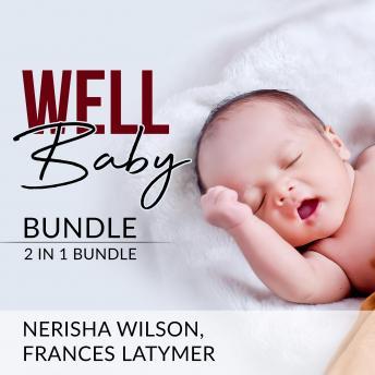 Well Baby Bundle: 2 in 1 Bundle, Baby Sleep Training and Babies Behavior
