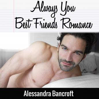 Always You Best Friends Romance