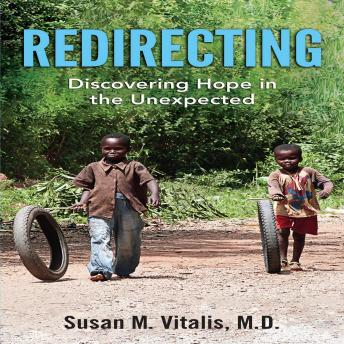 Redirecting: Discovering Hope in the Unexpected