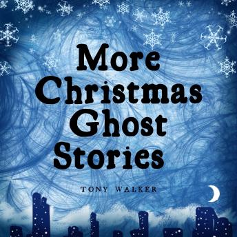 More Christmas Ghost Stories