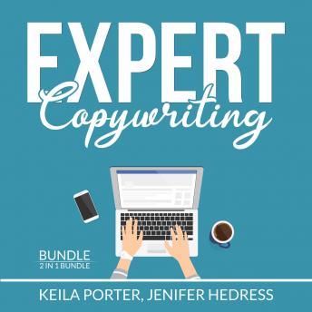 Expert Copywriting Bundle: 2 in 1 Bundle, The Copywriter and Copywriting Secrets
