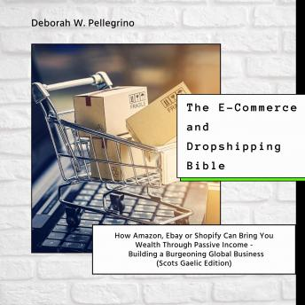 Download E-Commerce and Dropshipping Bible by Deborah W Pellegrino