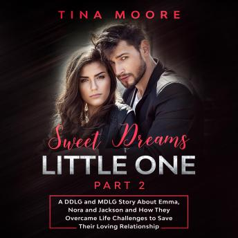 Download Sweet Dreams, Little One - Part 2 by Tina Moore