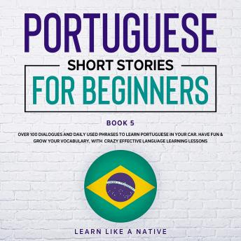 Portuguese Short Stories for Beginners Book 5