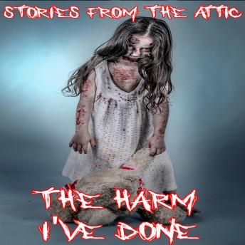 Download Harm I've Done by Stories From The Attic