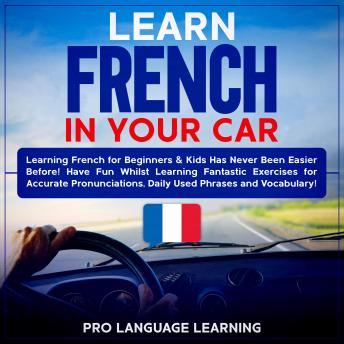 Download Learn French in Your Car by Pro Language Learning