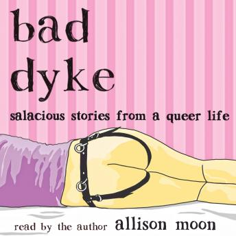 Download Bad Dyke by Allison Moon