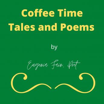 Coffee Time Tales and Poems