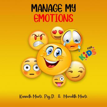 Manage My Emotions Just for Kids