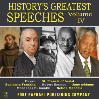 History's Greatest Speeches - Vol. IV