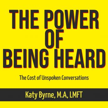 The Power of Being Heard