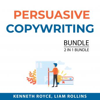 Persuasive Copywriting Bundle, 2 in 1 Bundle: Boost Writing and How to Write Copy That Sells