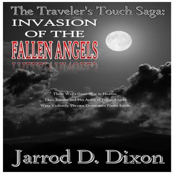 Download Traveler's Touch: The Invasion of the Fallen Angels by Jarrod D Dixon