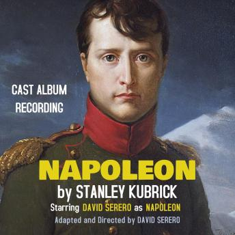 NAPOLEON by Stanley Kubrick: World Premiere Recording