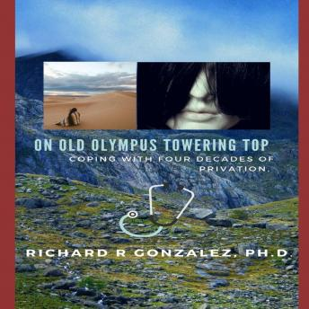 On Old Olympus Towering Top: Coping With Four Decades Of Privation
