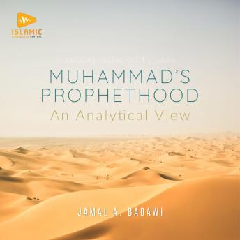 Download Muhammad's Prophethood: An Analytical View by Jamal A. Badawi