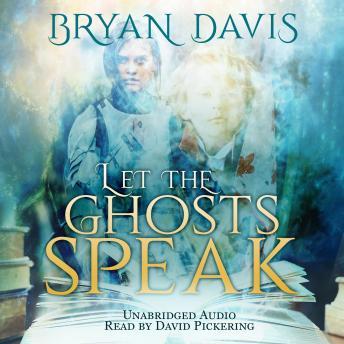 Let the Ghosts Speak