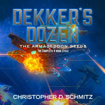 Dekker's Dozen: The Armageddon Seeds
