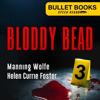 Download Bloody Bead by Manning Wolfe, Helen Currie Foster