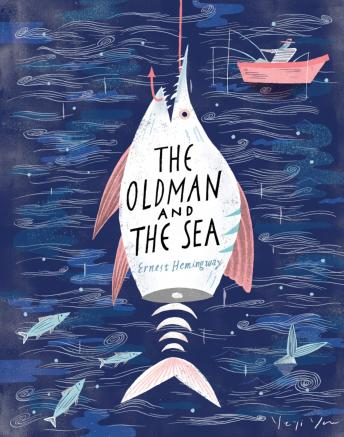Old Man and the Sea, The - Ernest Hemingway