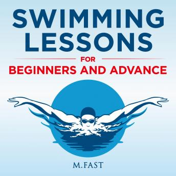 Swimming Lessons for Beginners and Advance, Miriam F.