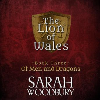 Of Men and Dragons: The Lion of Wales Series sample.