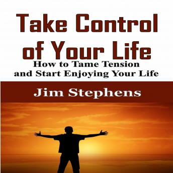 Take Control of Your Life: The Complete Guide to Managing Work and Family