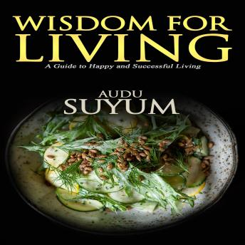 Wisdom for Living: Synthetic Studies in Ecclesiastes, Audu Suyum