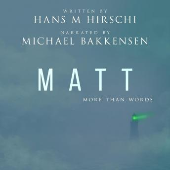 Matt–More Than Words