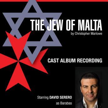 The Jew of Malta: Studio Cast Album Recording