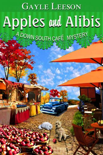 Apples and Alibis: A Down South Cafe Mystery