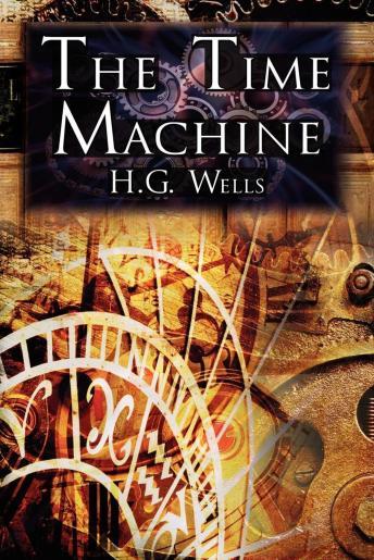 Time Machine, The - H. G. Wells