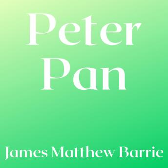 Download Peter Pan by J. M. Barrie