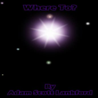 Download 'Where To?' by Adam Scott Lankford